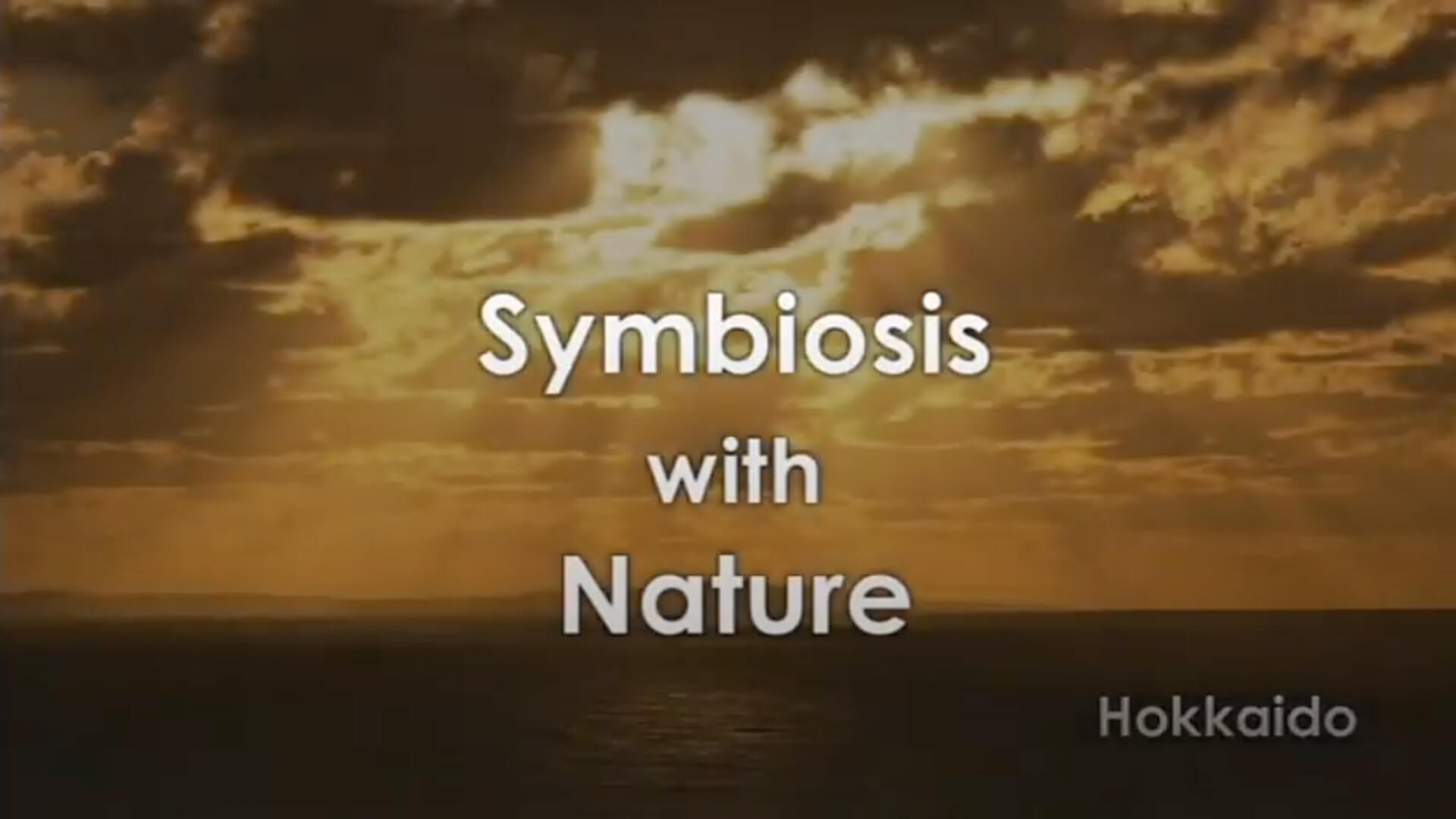 Symbiosis with Nature